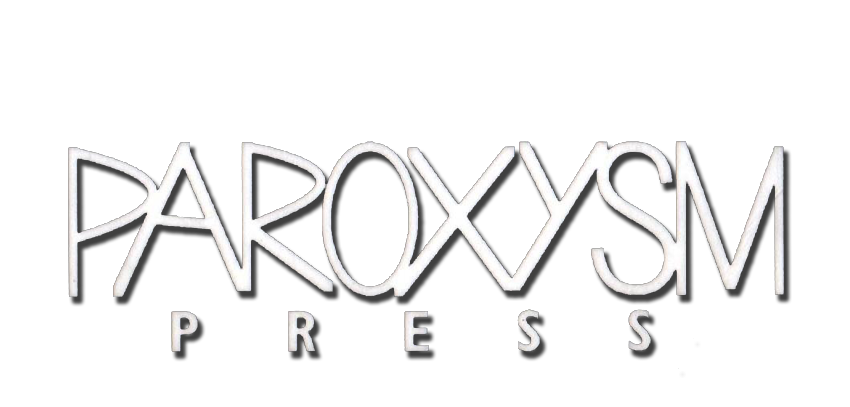 PAROXYSM PRESS